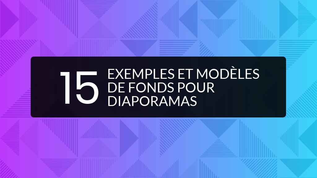 Exemples et modeles de fonds pour diaporamas Header